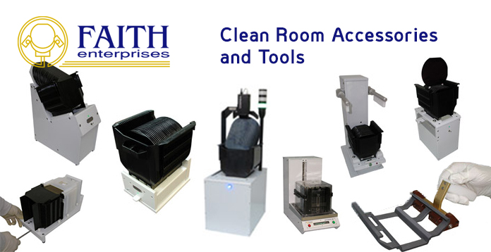 Faith Clean Room Accesories and Tools
