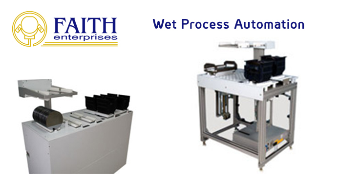 Faith Wet Process Automation