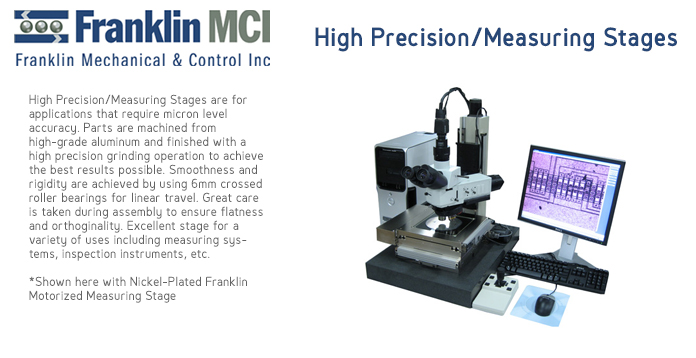 Franklin High Precision/Measuring Stages